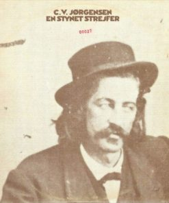 C.V. Jørgensen - En stynet strejfer