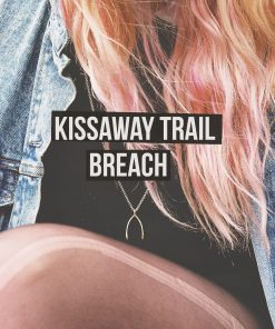 The Kissaway Trail - Breach (Vinyl)