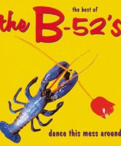 The B-52's - The Best Of The B-52's: Dance This Mess Around (Vinyl)