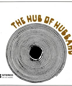Freddie Hubbard - The Hub Of Hubbard (Vinyl)