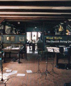 The Danish String Quartet - Wood Works (Vinyl)