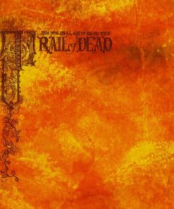 ...And You Will Know Us By The Trail Of Dead - Source, Tags And Codes (Vinyl)
