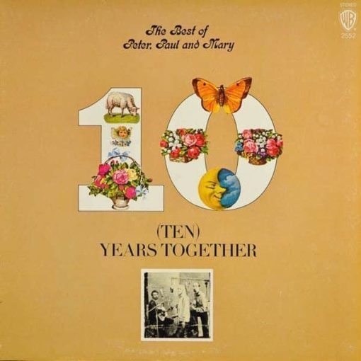 Peter, Paul & Mary - The Best Of Peter, Paul & Mary: Ten Years Together (Vinyl)