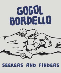 Gogol Bordello - Seekers and Finders (Sort) (Vinyl)
