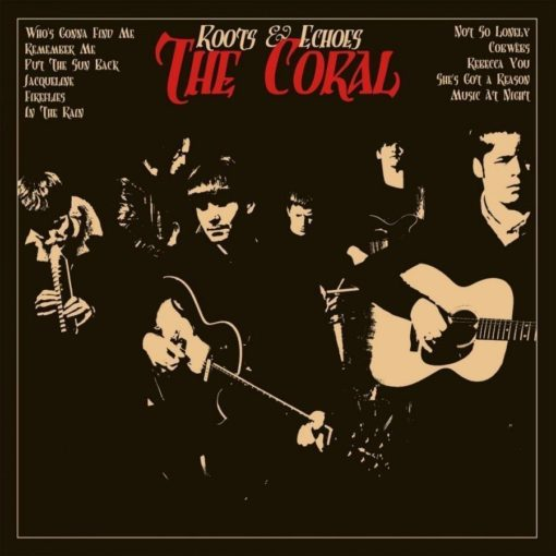 The Coral - Roots & Echoes (Vinyl)