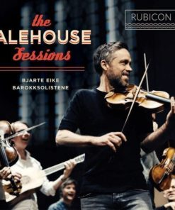 Bjarte Eike & Barokksolistene - The Alehouse Sessions (Vinyl)