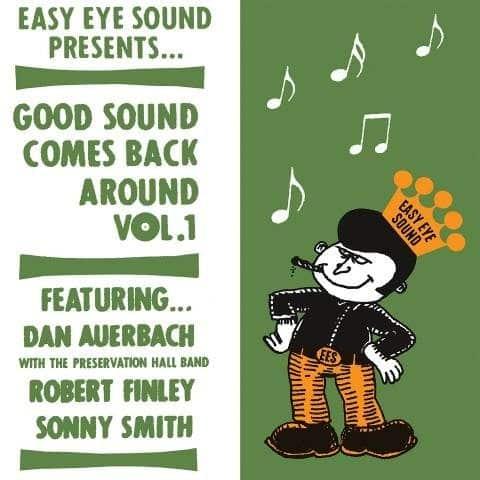 Dan Auerbach, Robert Finley & Sonny Smith - Good Sound Comes Back Around Vol. 1 (Vinyl)